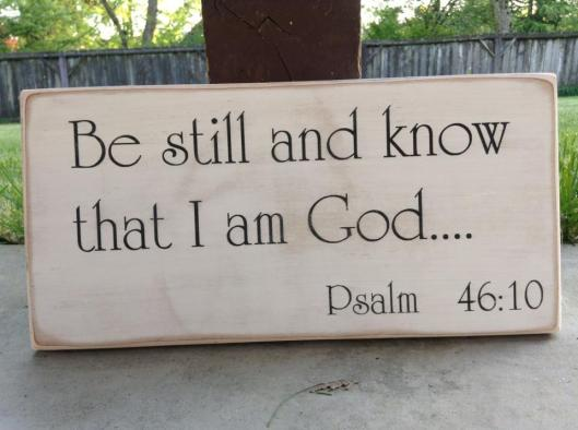 be_still_and_know_that_i_am_god_6x12__33830.1371451299.1280.1280